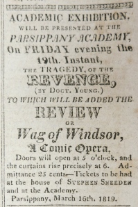 Advertisement in <em>Palladium of Liberty</em> (Morristown), March 18, 1819, of two plays to be performed at Parsippany Academy on the following evening. From the collections of the North Jersey History Center, The Morristown and Morris Township Library.