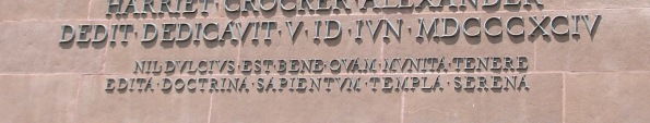 MER Princeton Alexander Hall 1894 'IN GLORIAM DEI INCREMENTVMQVE SCIENTIARVM ...' 'NIL DVLCIVS EST BENE QVAM MVNITA TENERE ...' (Lucretius 2)